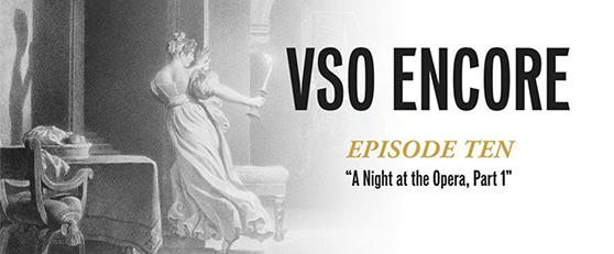 VSO Encore, Ep10