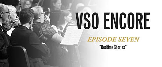 VSO Encore, Ep7